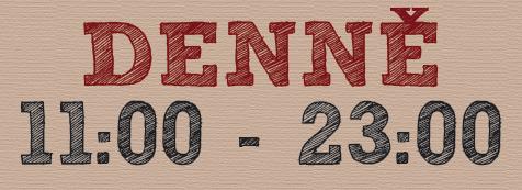 Otevírací doba denně 11-23 hod